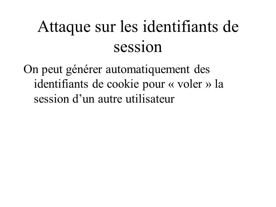 Attaque sur les identifiants de session