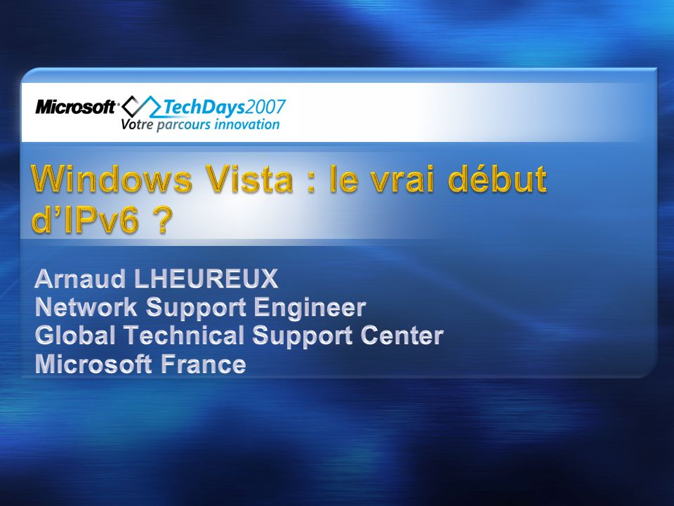 Windows Vista : le vrai début d'IPv6