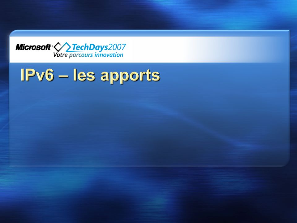 3/31/2017 3:24 AM IPv6 – les apports.
