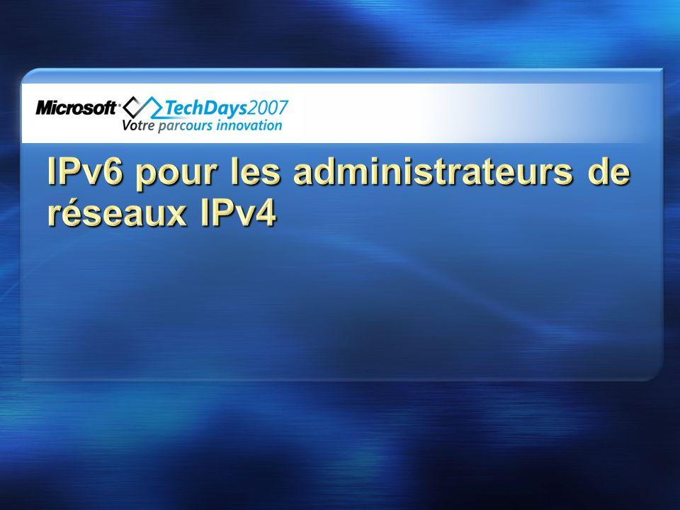 IPv6 pour les administrateurs de réseaux IPv4