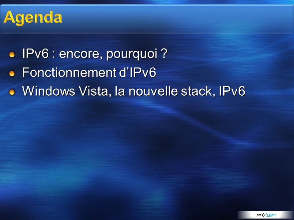 Agenda IPv6 : encore, pourquoi Fonctionnement d'IPv6