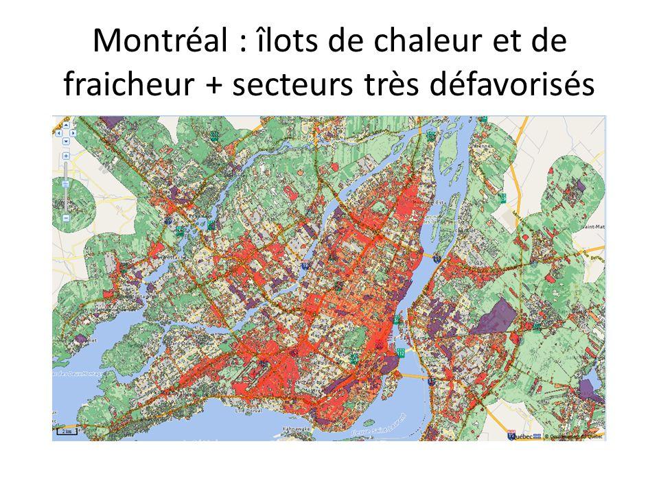 Montréal : îlots de chaleur et de fraicheur + secteurs très défavorisés