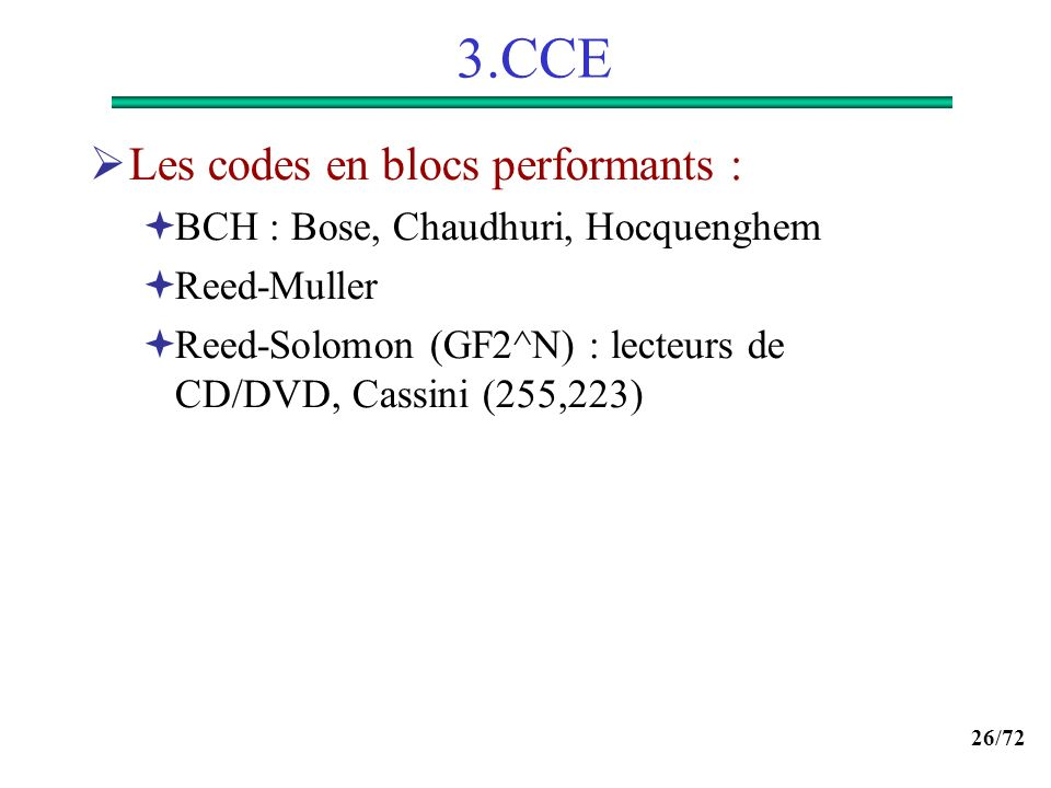 3.CCE Les codes en blocs performants :