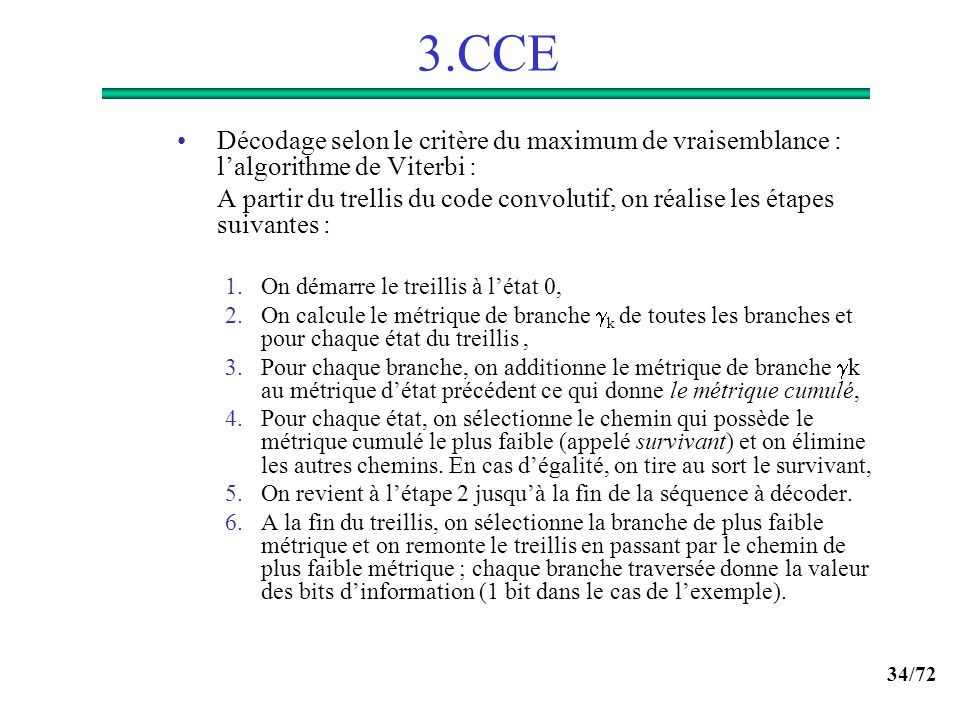 3.CCE Décodage selon le critère du maximum de vraisemblance : l'algorithme de Viterbi :