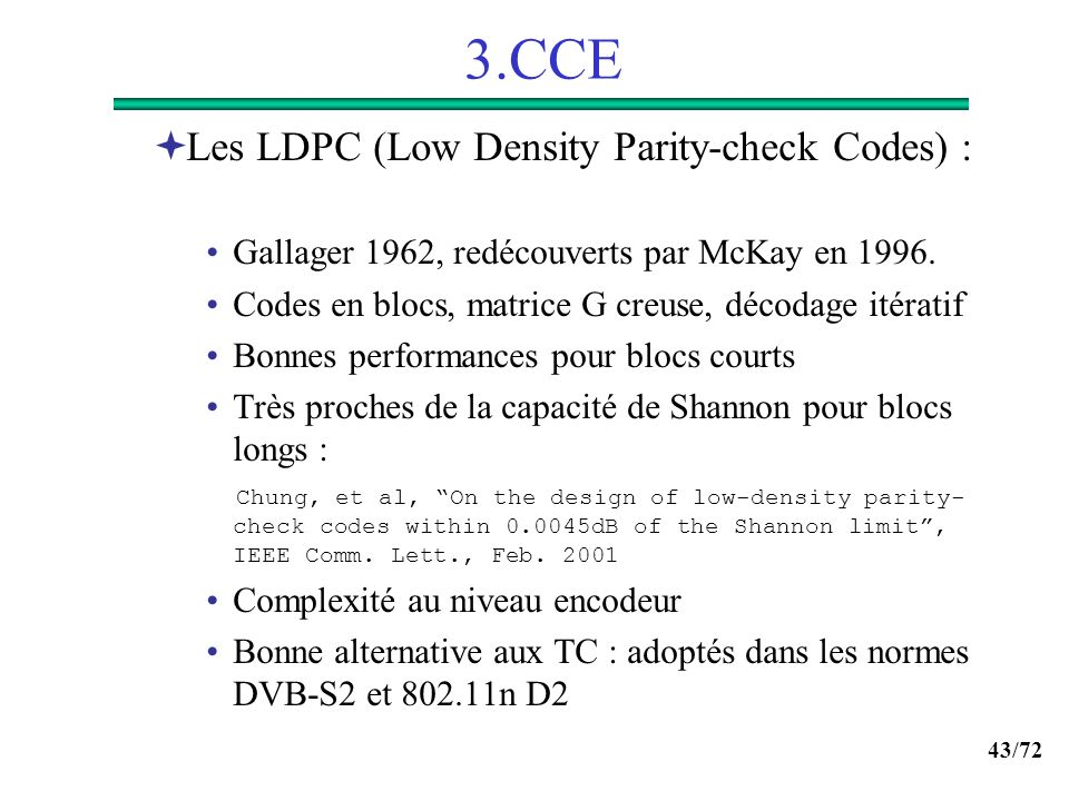 3.CCE Les LDPC (Low Density Parity-check Codes) :