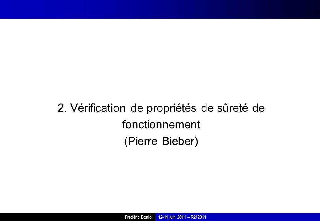 2. Vérification de propriétés de sûreté de fonctionnement (Pierre Bieber)