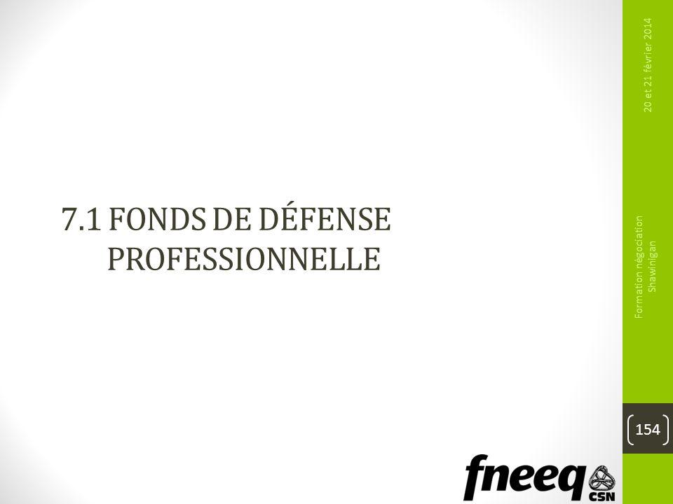 7.1 Fonds de défense professionnelLE