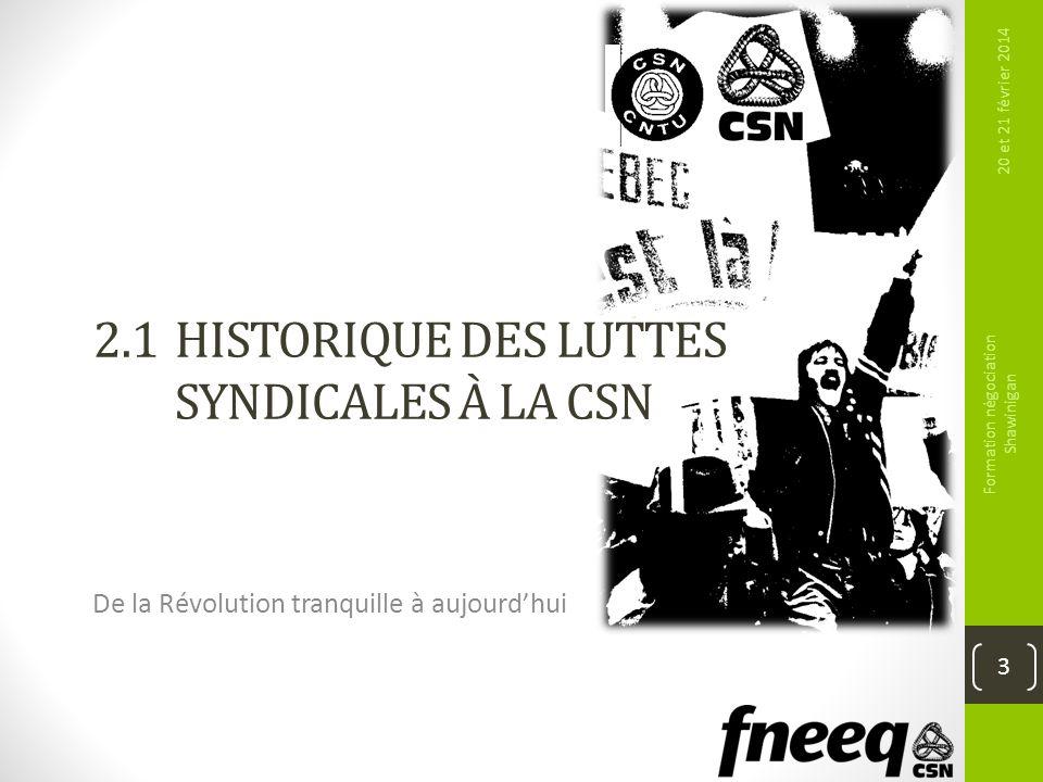 2.1 Historique des luttes syndicales à la CSN