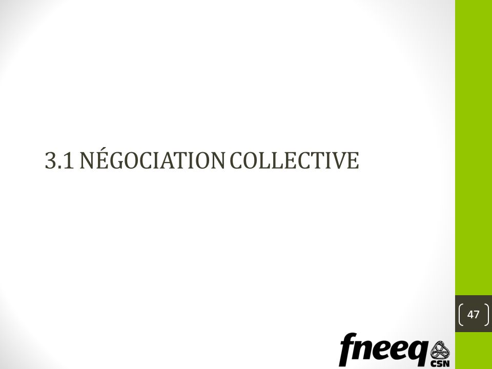 3.1 Négociation collective