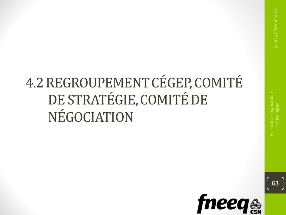 4.2 Regroupement cégep, comité de stratégie, Comité de négociation