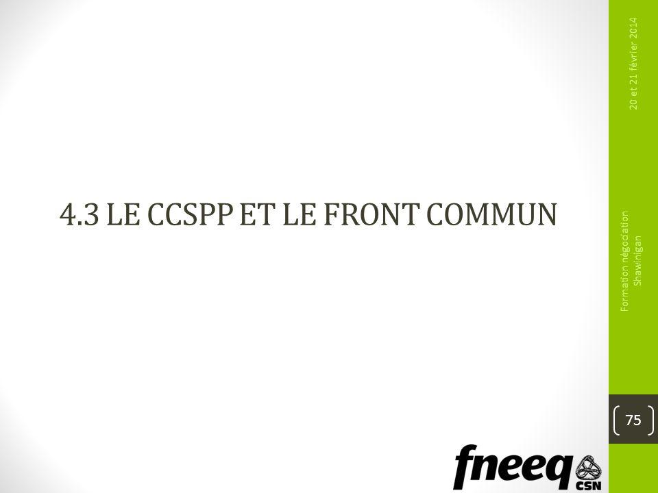 4.3 Le CCSPP et le front commun