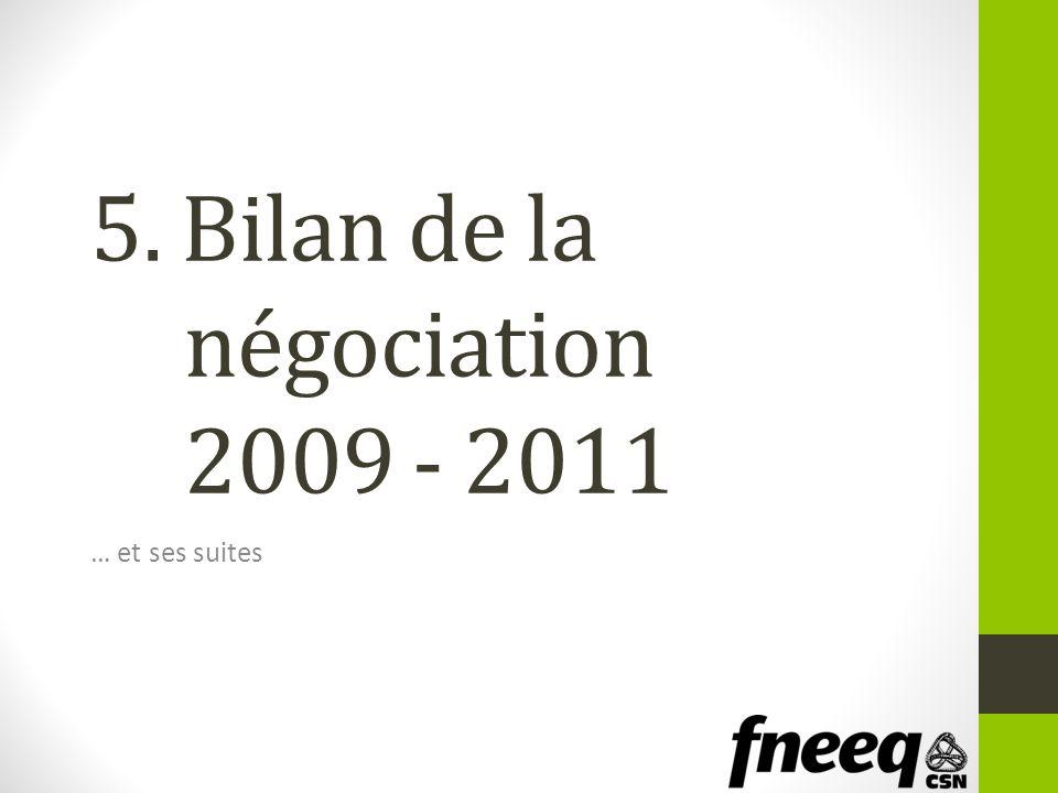 5. Bilan de la négociation 2009 - 2011