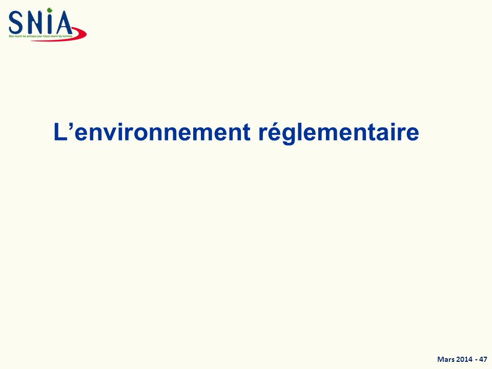 L'environnement réglementaire