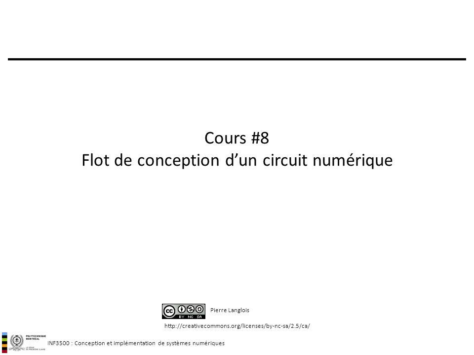 Cours #8 Flot de conception d'un circuit numérique