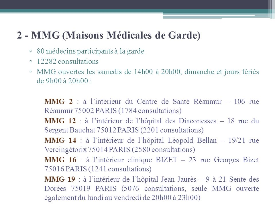 2 - MMG (Maisons Médicales de Garde)