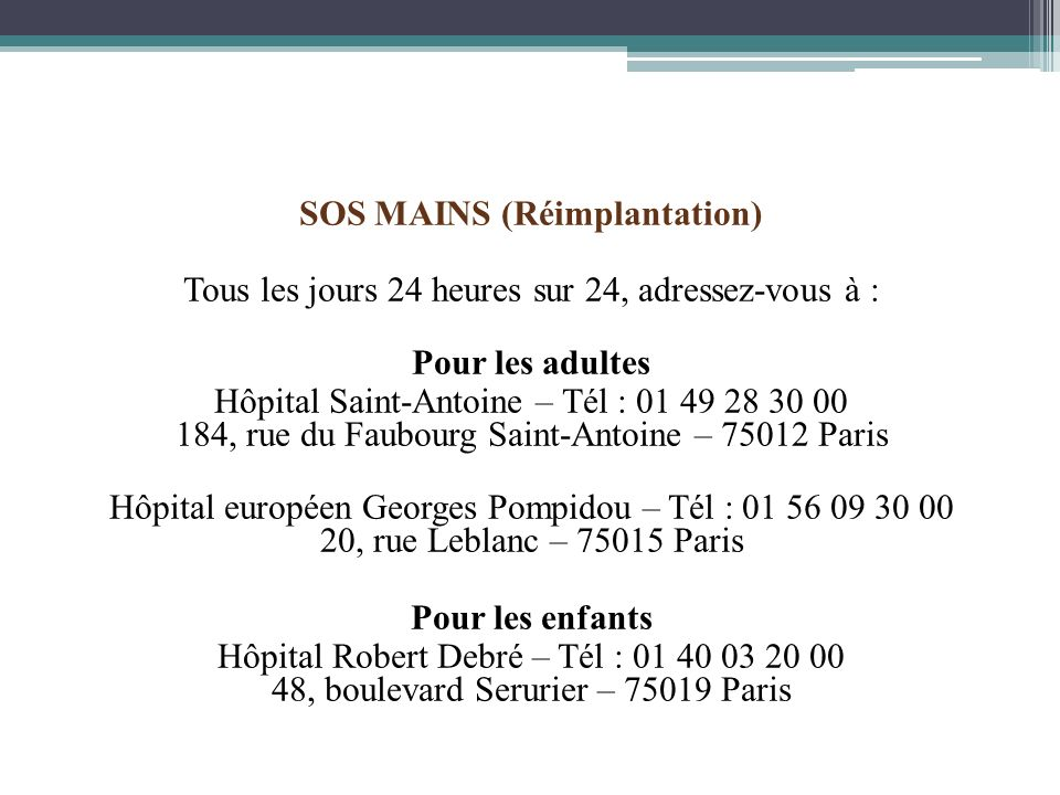 SOS MAINS (Réimplantation)
