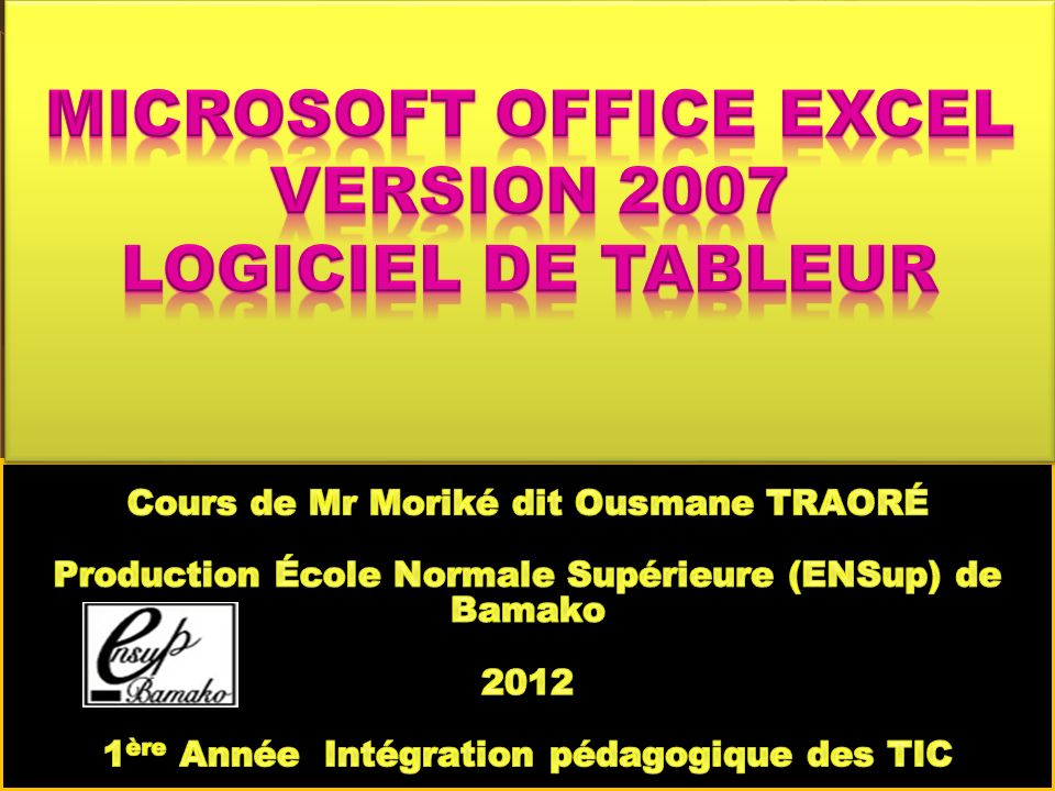 Microsoft Office Excel version 2007 Logiciel de Tableur