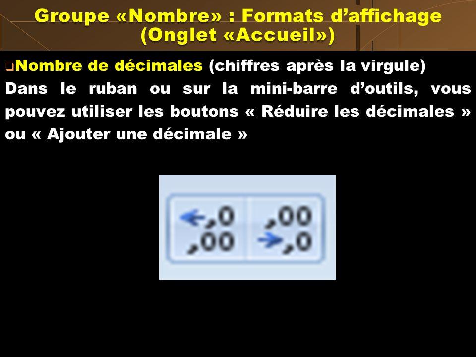 Groupe «Nombre» : Formats d'affichage (Onglet «Accueil»)