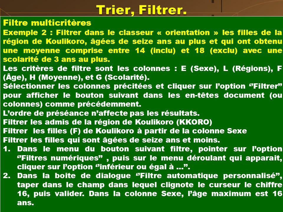 Trier, Filtrer. Filtre multicritères