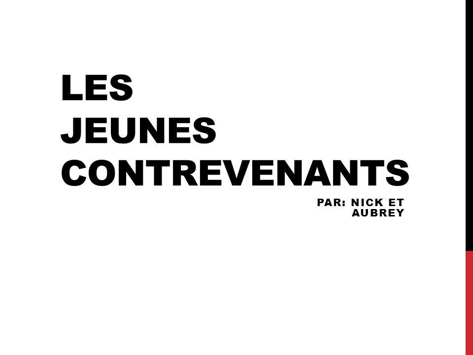 Les JEUNES CONTREVENANTS