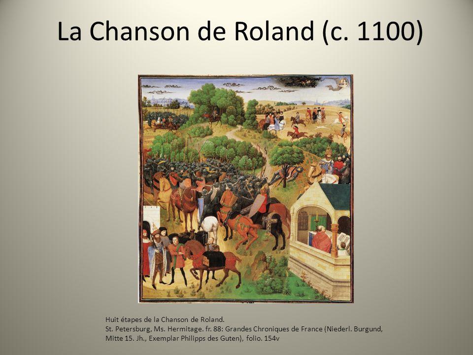 La Chanson de Roland (c. 1100)