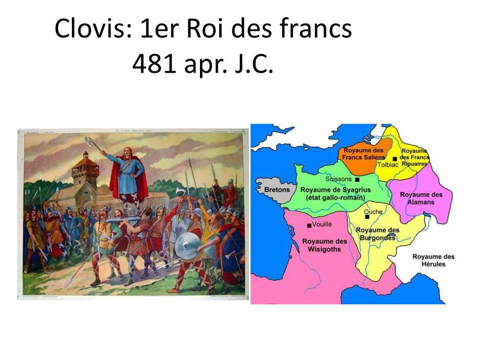Clovis: 1er Roi des francs 481 apr. J.C.