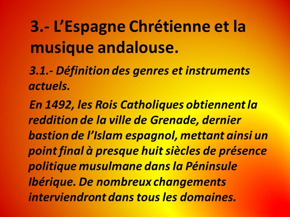 3.- L'Espagne Chrétienne et la musique andalouse.