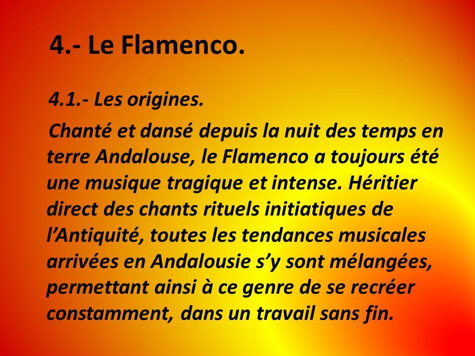 4.- Le Flamenco.