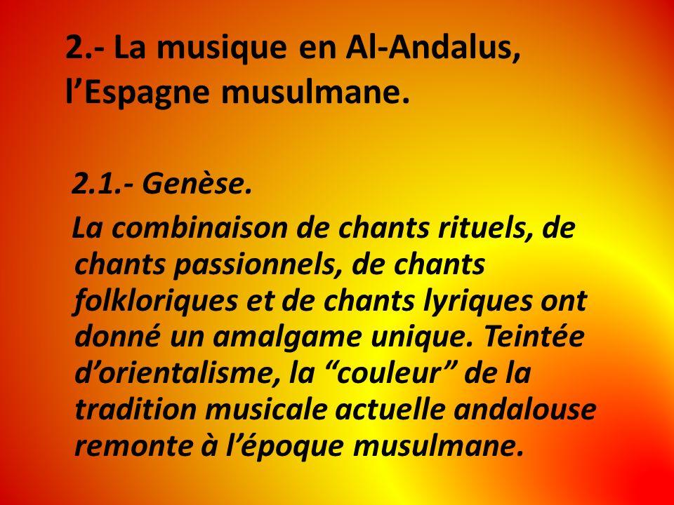2.- La musique en Al-Andalus, l'Espagne musulmane.
