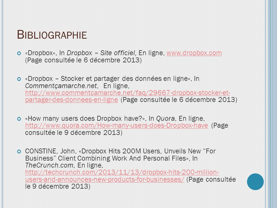 Bibliographie «Dropbox», In Dropbox – Site officiel, En ligne, www.dropbox.com (Page consultée le 6 décembre 2013)