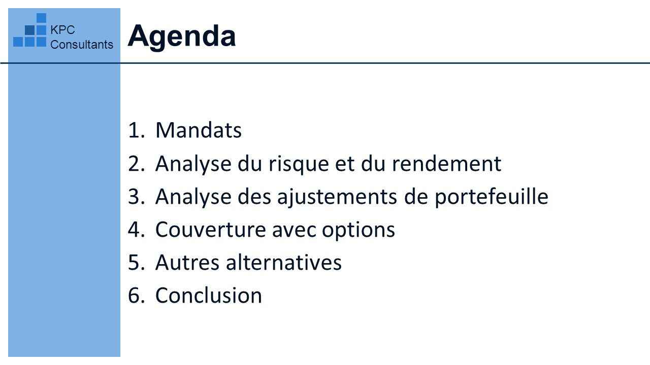 Agenda Mandats Analyse du risque et du rendement