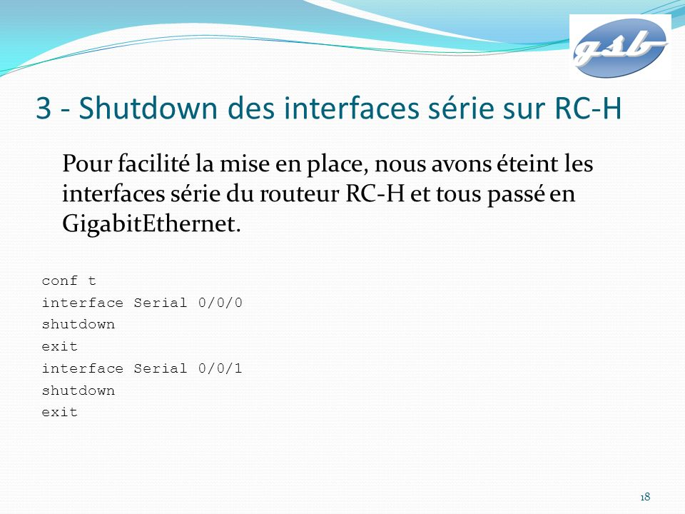 3 - Shutdown des interfaces série sur RC-H