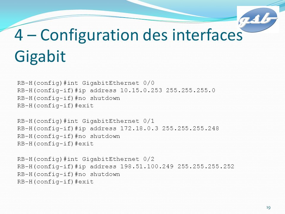 4 – Configuration des interfaces Gigabit