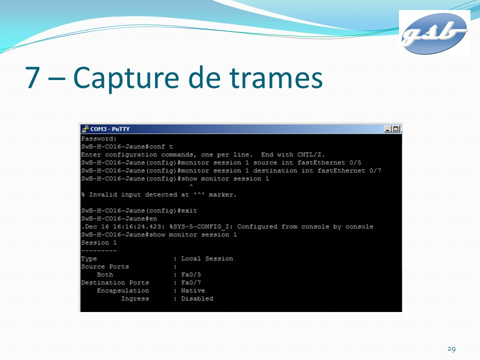 7 – Capture de trames