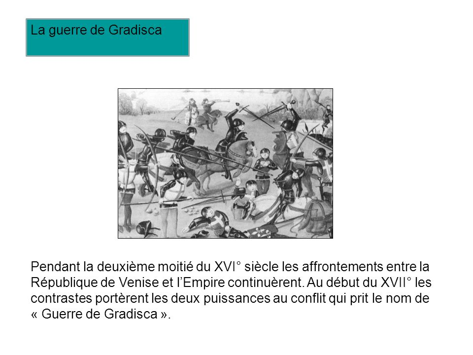 La guerre de Gradisca