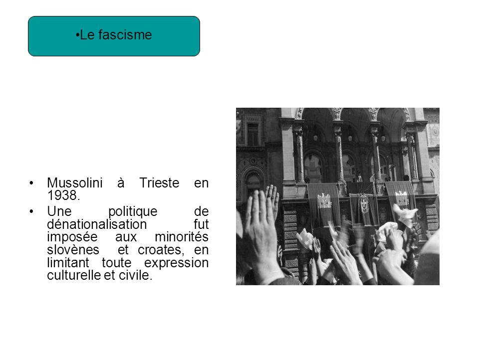 Le fascisme Mussolini à Trieste en 1938.
