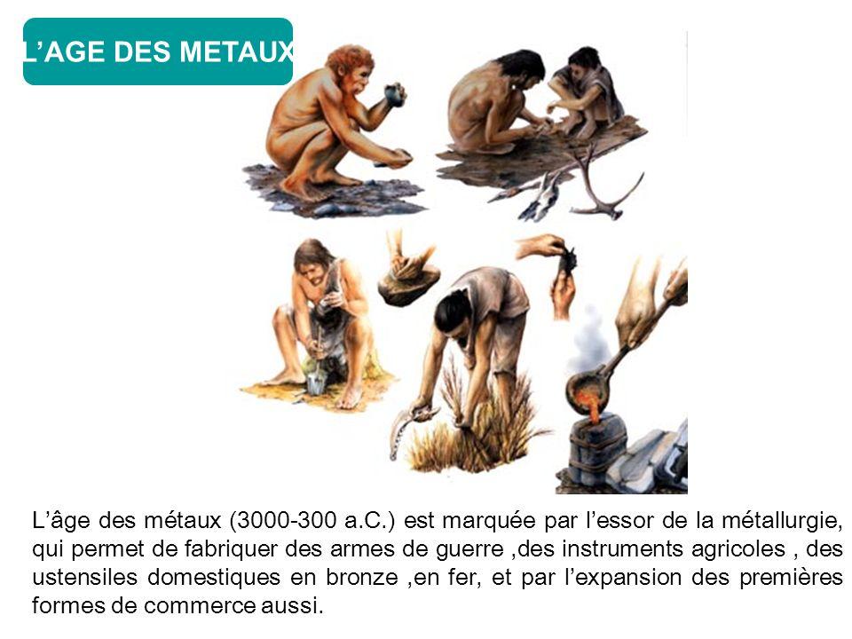 L'AGE DES METAUX