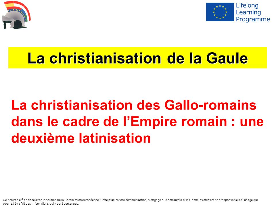 La christianisation de la Gaule