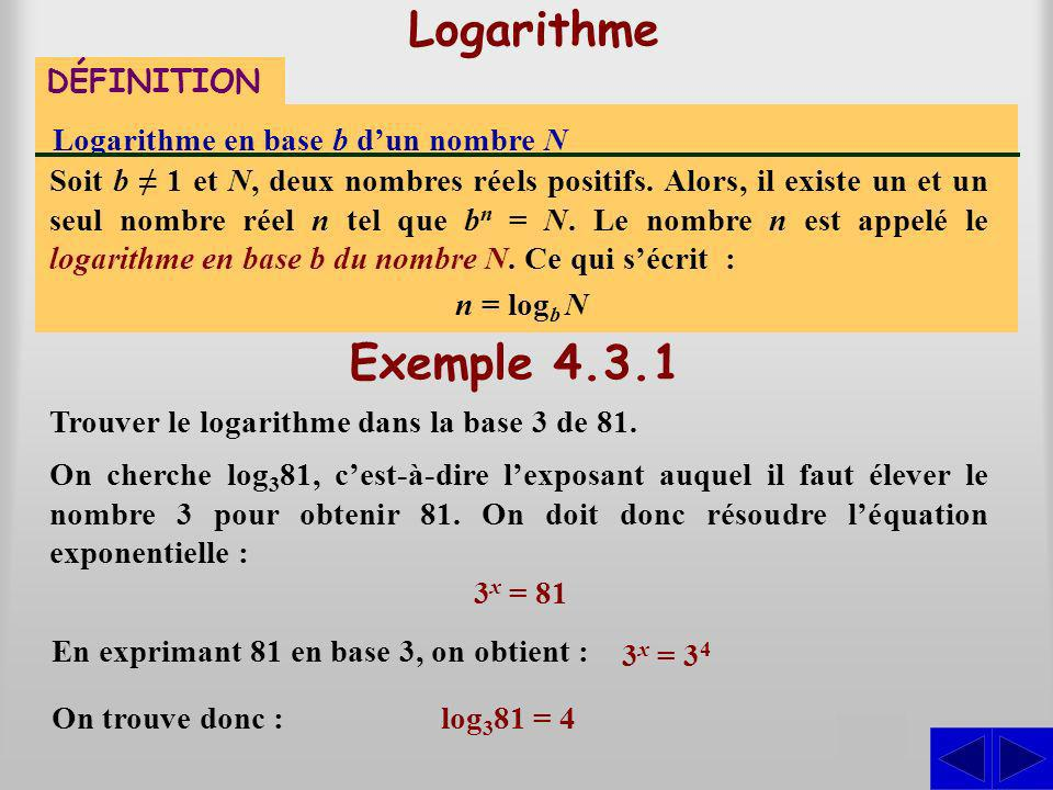 Logarithme Exemple 4.3.1 S S DÉFINITION