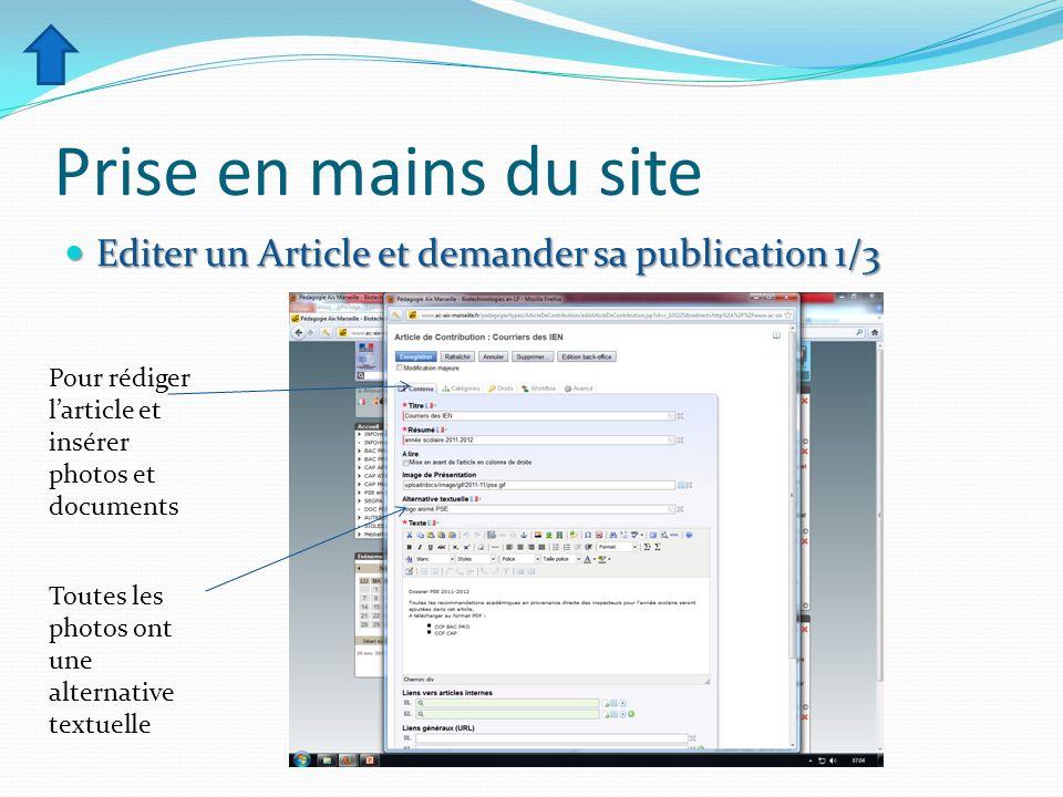 Prise en mains du site Editer un Article et demander sa publication 1/3. Pour rédiger l'article et insérer photos et documents.