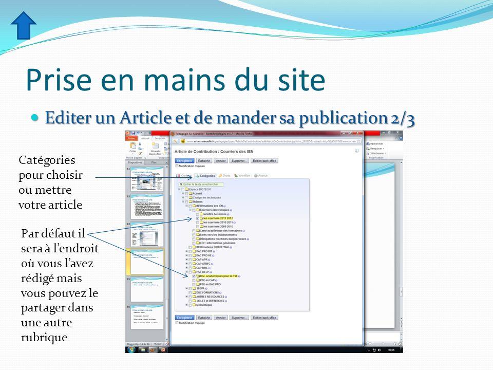 Prise en mains du site Editer un Article et de mander sa publication 2/3. Catégories pour choisir ou mettre votre article.