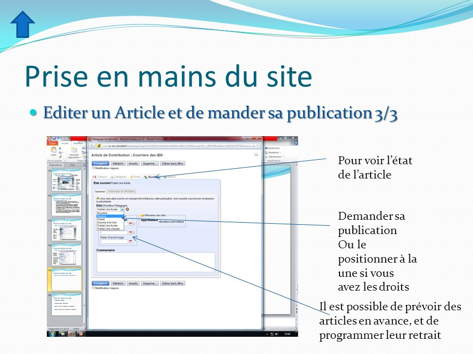 Prise en mains du site Editer un Article et de mander sa publication 3/3. Pour voir l'état de l'article.