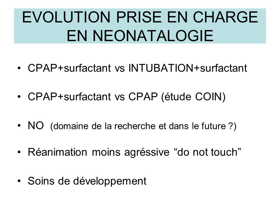 EVOLUTION PRISE EN CHARGE EN NEONATALOGIE