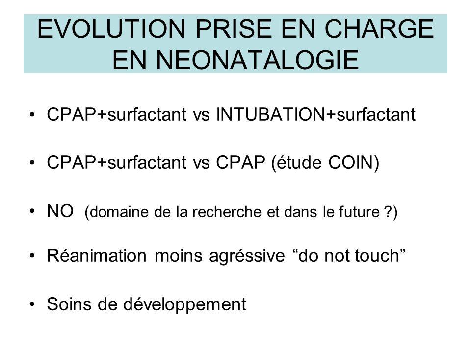 EVOLUTION PRISE EN CHARGE EN NEONATALOGIE
