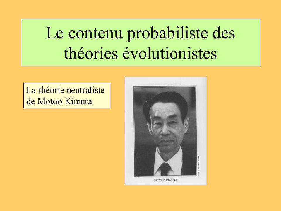 Le contenu probabiliste des théories évolutionistes