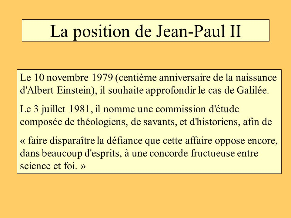 La position de Jean-Paul II