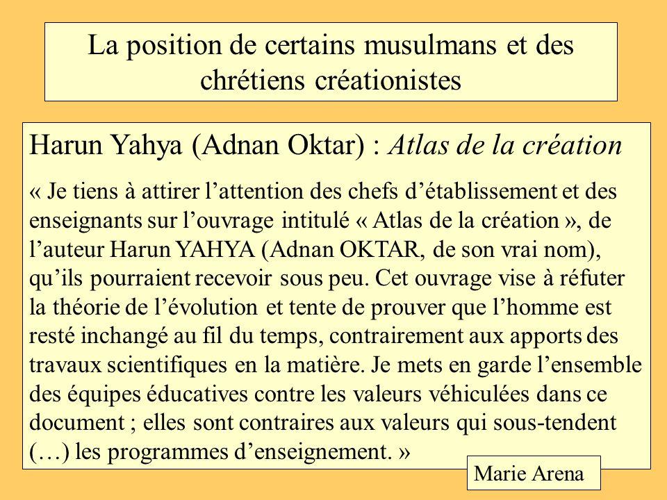 La position de certains musulmans et des chrétiens créationistes
