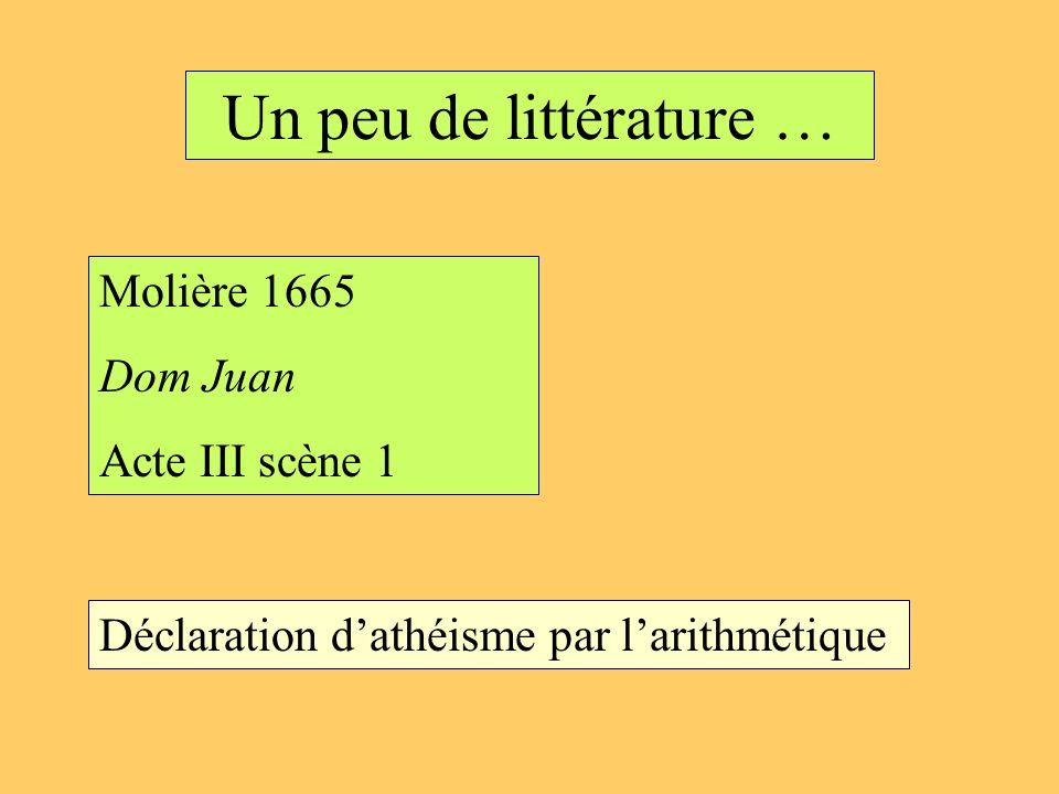 Un peu de littérature … Molière 1665 Dom Juan Acte III scène 1