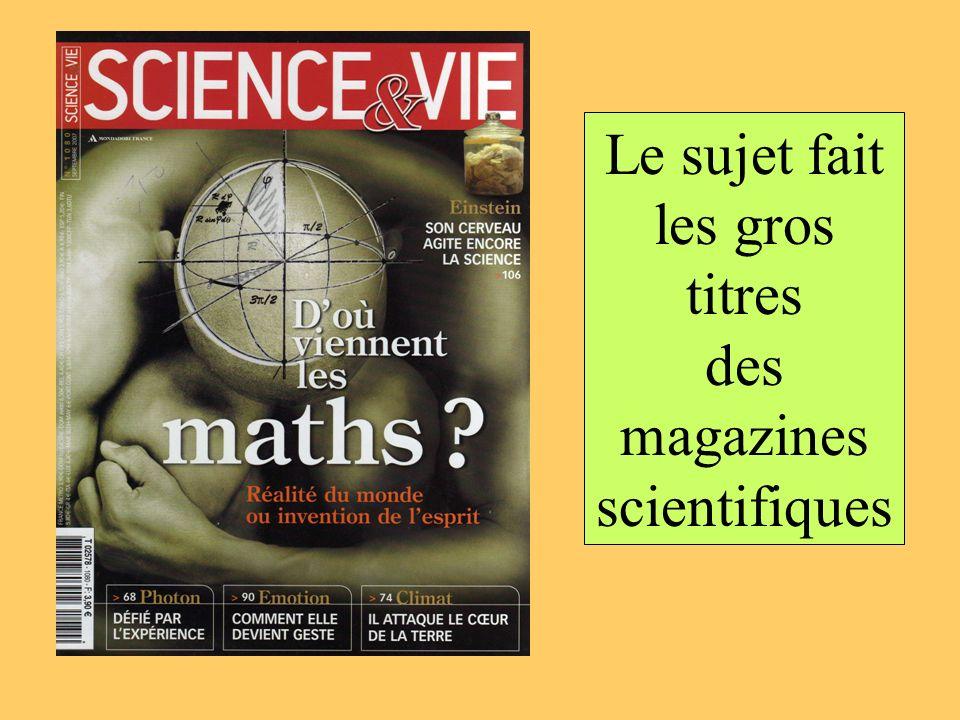 Le sujet fait les gros titres des magazines scientifiques