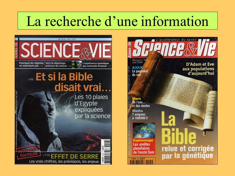 La recherche d'une information
